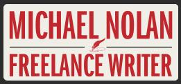Michael Nolan Writes